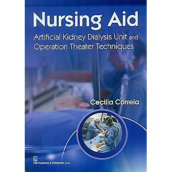 Nursing Aid - Artificial Kidney Dialysis Unit and Operation Theatre Te