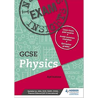 Exam Insights for GCSE Physics by Ayd Instone