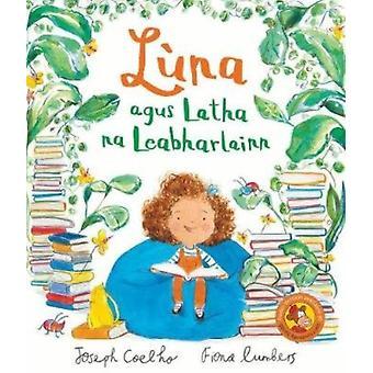 Luna agus Latha na Leabharlainn by Cuelho & Joseph