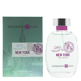 Mandarina Ente Let's Reise nach New York für Frau Eau de Toilette 100ml Spray