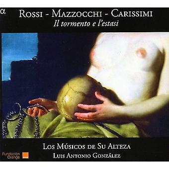 Los Musicos De Su Alteza - Rossi, Mazzocchi, Carissimi: Il Tormento E L'Estasi [CD] USA import