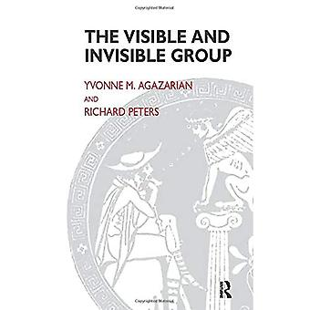 The Visible and Invisible Group: Two Perspectives on Group Psychotherapy and Group Process (Maresfield Library)