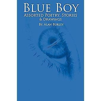 Blue Boy by Alan Burley - 9780615188058 Book