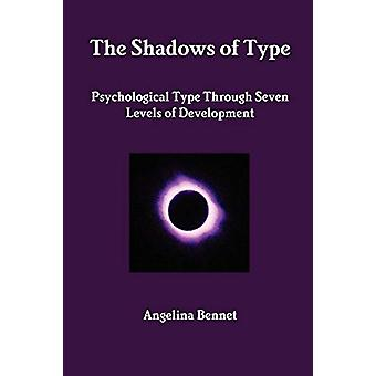 The Shadows of Type by Angelina Bennet - 9781445741673 Book