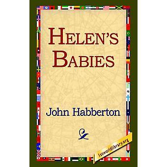 Helen's Babies by John Habberton - 9781595406675 Book