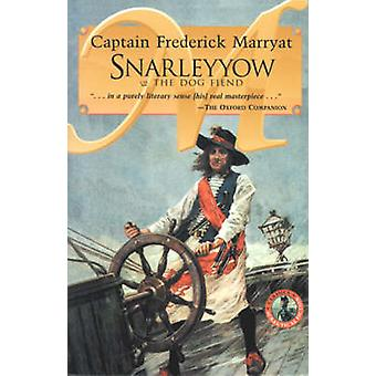 Snarleyyow or the Dog Fiend by Frederick Capt. Marryat