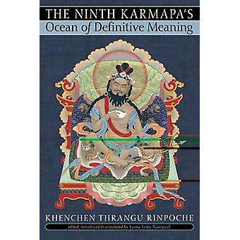 Sens océan de définitif le neuvième Karmapa