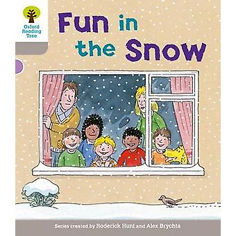 Oxford Reading Tree Level 1 Decode and Develop Fun in the Snow by Hunt & RoderickYoung & Annemarie