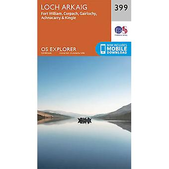 Loch Arkaig  Fort William and Corpach by Ordnance Survey