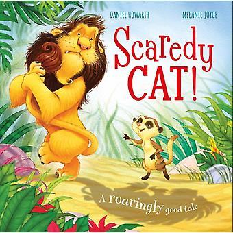 خائف القط حكاية جيدة طافوا من قبل ميلاني جويس ويتضح من قبل دانيال هوارث