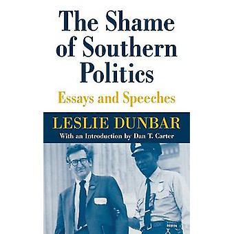 Skammen over sørstatspolitikken - Essays og taler av Leslie Dunbar