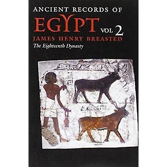 Ancient Records of Egypt by James Henry Breasted - 9780252069741 Book