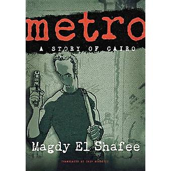 Metro - A Graphic Novel by Magdy El Shafee - 9780805094886 Book