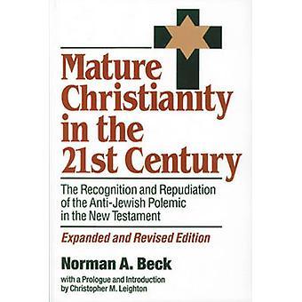 Mature le christianisme au XXIe siècle - la reconnaissance et le Repudiat