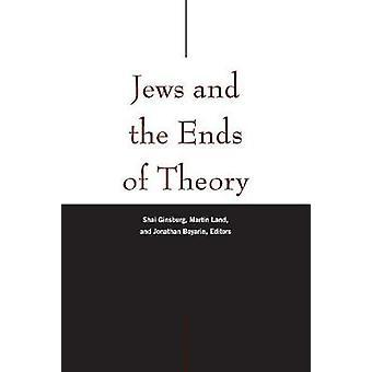 Juifs et les extrémités de la théorie par les Juifs et les extrémités de la théorie - 97808232