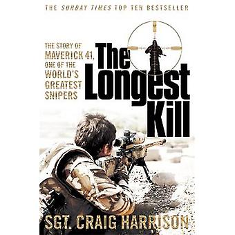 The Longest Kill - The Story of Maverick 41 - One of the World's Great