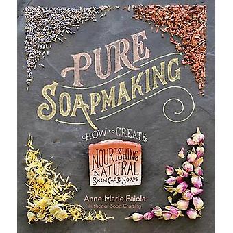 Ren Soapmaking av Anne-Marie Faiola - 9781612125336 bok