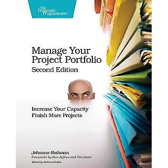 Manage Your Project Portfolio - Increase Your Capacity and Finish More