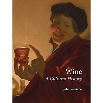 Viini - kulttuurihistoriaa by John Varriano - 9781861897909 kirja