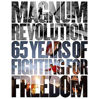 Magnum révolution - 65 ans de combats pour la liberté de Jon Lee Anders