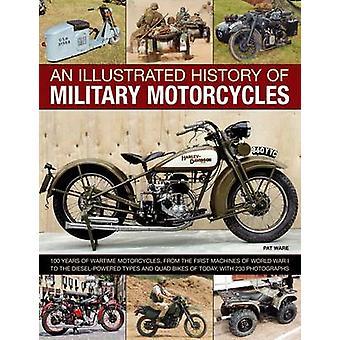 Kuvitettu historia Military moottoripyörät - 100 vuotta sota-ajan