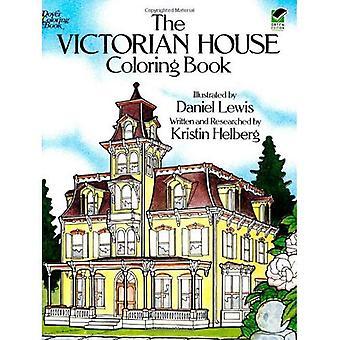 Le livre à colorier maison victorienne (livre de coloriage de Douvres) [illustré]
