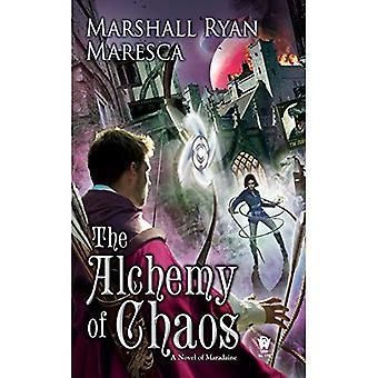 Alkemi av kaos: en roman av Maradaine (Maradaine romaner)