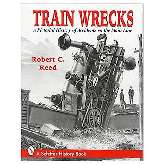 Accidentes de tren: Una historia ilustrada de los accidentes en la línea principal