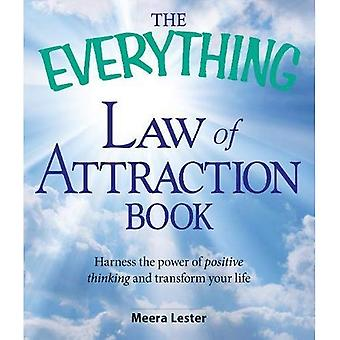 The Everything Law of Attraction Book: Harness the power of positive thinking and transform your life (Everything...