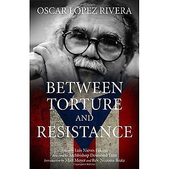 Mellan tortyr och motstånd