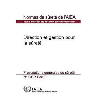 Przewodnictwo i zarządzanie dla bezpieczeństwa: ogólne wymagania bezpieczeństwa (kolekcja normes de surete)