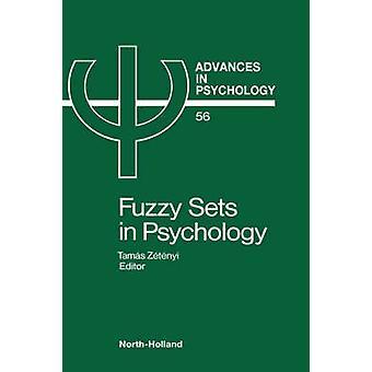 Advances in Psychology V56 by Zetenyi & Tamas