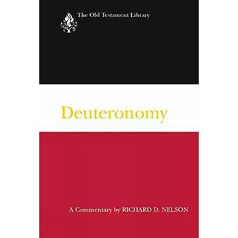 Commentaire de Deutéronome A par Nelson & Jones Ri