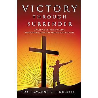 Overwinning door overgave door Findlater & Dr. Raymond P.