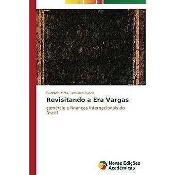 Revisitando une ère de Vargas par Günther opérations principales de refinancement