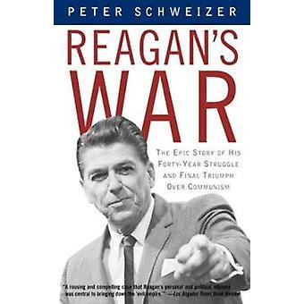 Reagan's War by Peter Schweizer - 9780385722285 Book