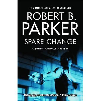 Spare Change - A Sunny Randall Novel by Robert B. Parker - 97818434443