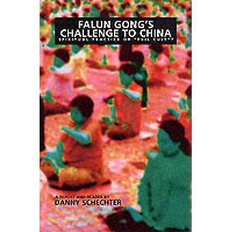 Falun Gong's Challenge to China by Danny Schechter - 9781888451139 Bo
