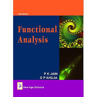 Functional Analysis (2nd Revised edition) by P. K. Jain - O.P. Ahuja