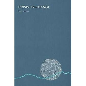 Crisis or Change - The Concept of Crisis in the Light of Agrarian Stru