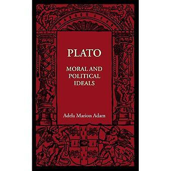 Platona: Ideałów moralnych i politycznych