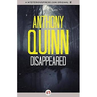 Disappeared by Anthony Quinn - 9781453260975 Book