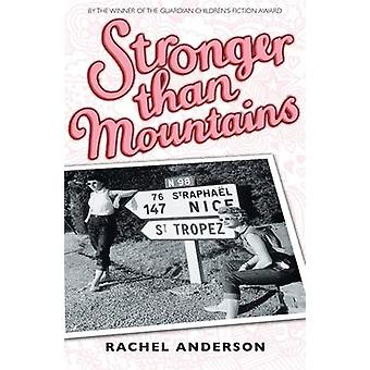 Stronger Than Mountains by Rachel Anderson - 9780340981603 Book