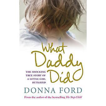 パパがやった - 裏切られた少女の衝撃的な実話