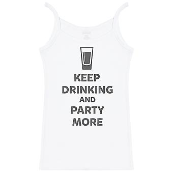 Keep Drinking And Party More - Womens Strap Top