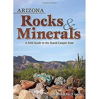 Arizona Rocks & mineraler: En Fälthandbok till Grand Canyon staten