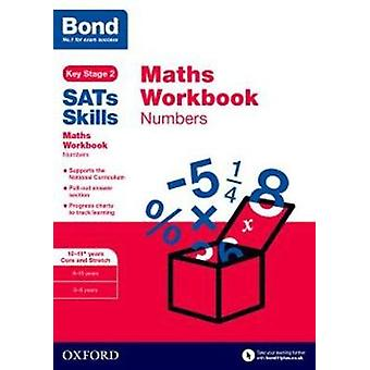 Bond SATs Skills Maths Workbook Numbers 1011 Years by Andrew Baines
