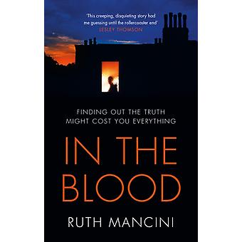 In the Blood by Ruth Mancini