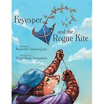 Feyesper and the Rogue Kite by Jope & Reynaldo Encina