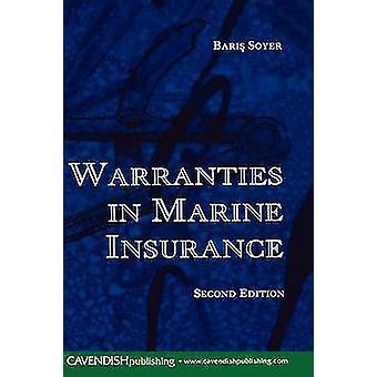 Warranties in Marine Insurance by Soyer